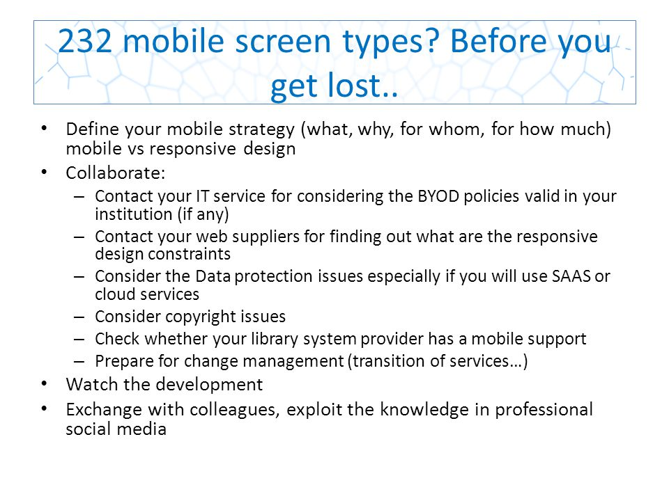 232 mobile screen types.Before you get lost..