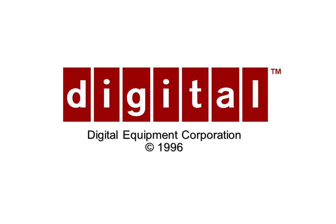 TM Digital Equipment Corporation © 1996