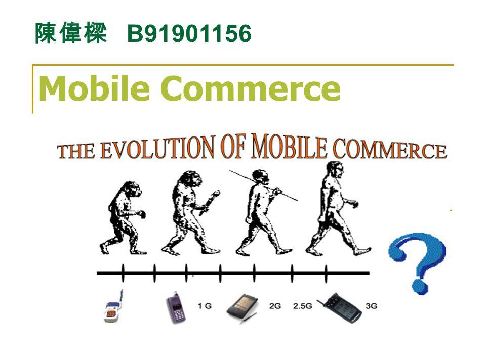 Mobile Commerce B91901156
