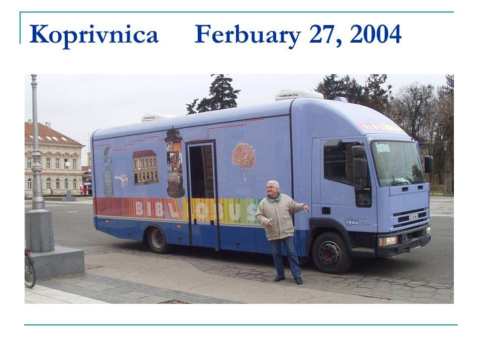 Koprivnica Ferbuary 27, 2004