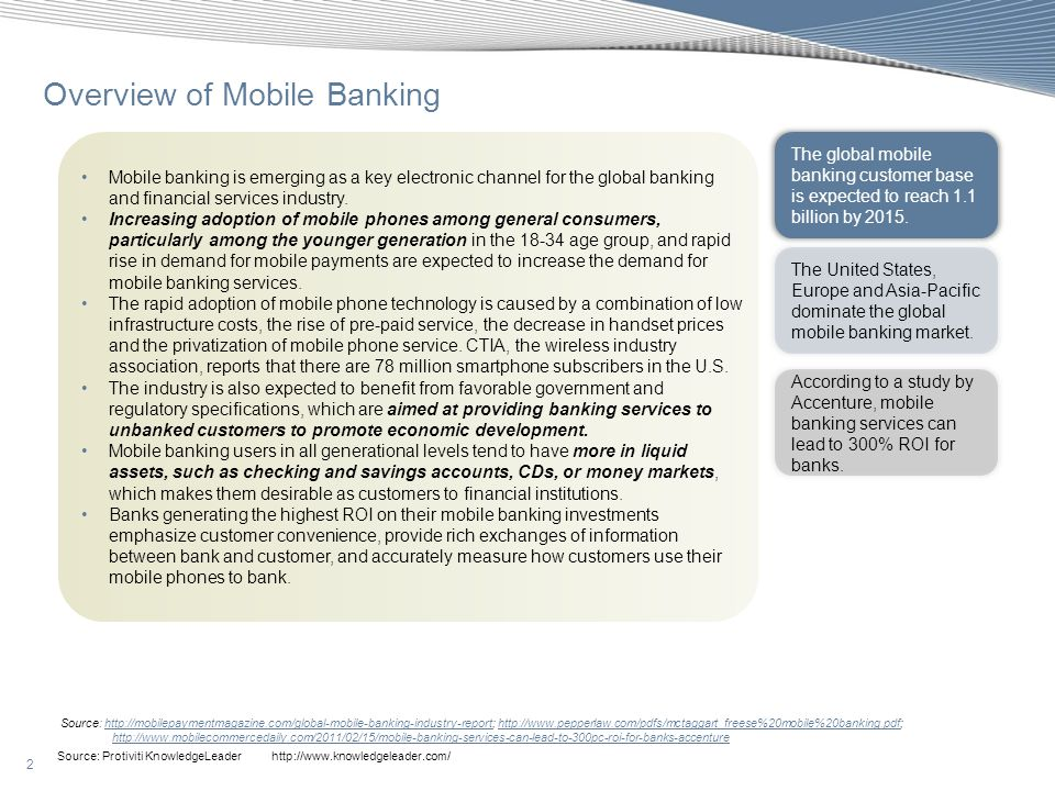 2 Source: Protiviti KnowledgeLeader http://www.knowledgeleader.com/ Overview of Mobile Banking Source: http://mobilepaymentmagazine.com/global-mobile-