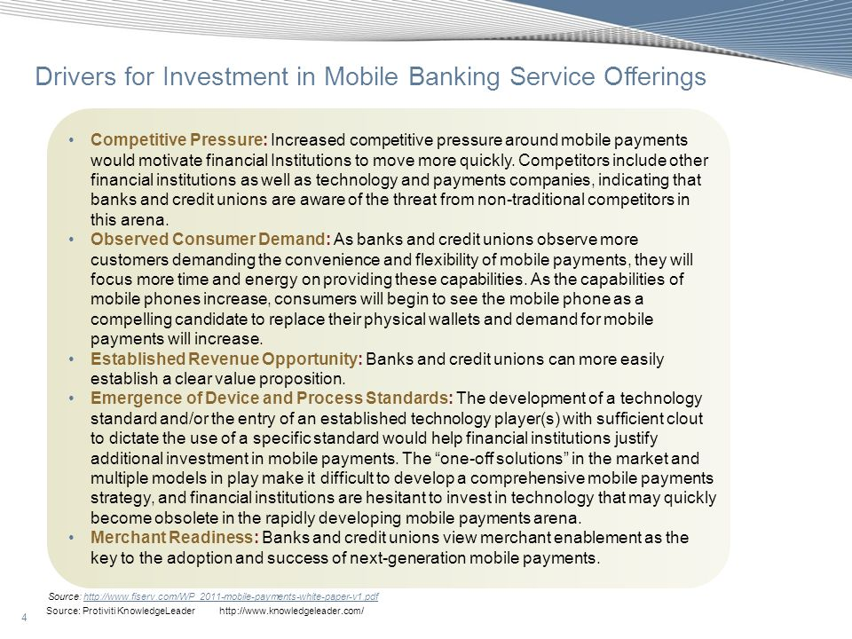 4 Source: Protiviti KnowledgeLeader http://www.knowledgeleader.com/ Drivers for Investment in Mobile Banking Service Offerings Competitive Pressure: I