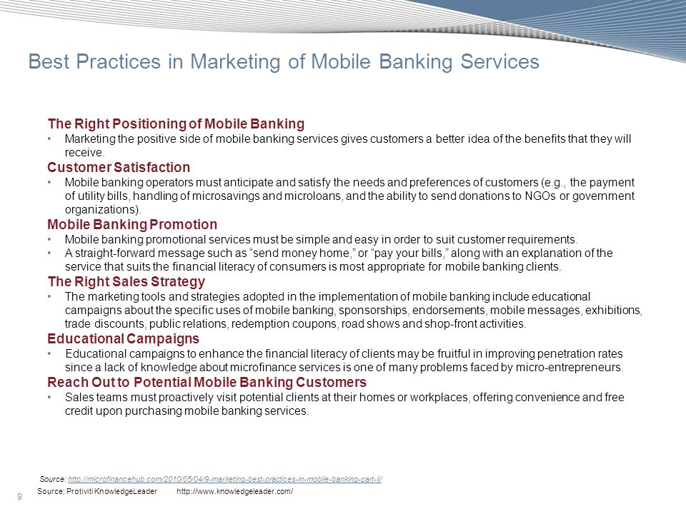 10 Source: Protiviti KnowledgeLeader http://www.knowledgeleader.com/ A wide spectrum of mobile/branchless banking models is evolving: Source: http://mobilepaymentmagazine.com/global-mobile-banking-industry-report; http://www.infogile.com/pdf/Mobile_Banking.pdfhttp://mobilepaymentmagazine.com/global-mobile-banking-industry-reporthttp://www.infogile.com/pdf/Mobile_Banking.pdf Mobile Banking Business Models Bank-focused model Emerges when a traditional bank uses non-traditional lowcost delivery channels to provide banking services to its existing customers Examples range from use of automatic teller machines (ATMs) to Internet banking or mobile phone banking to provide certain limited banking services to bank customers Additive in nature and may be seen as a modest extension of conventional branch-based banking Bank-led model Offers a distinct alternative to conventional branch-based banking in that the customer conducts financial transactions through a range of retail agents (or through mobile phone) instead of at bank branches or through bank employees Promises the potential to substantially increase the financial services outreach by using a different delivery channel and a different trade partner Non bank-led model A bank does not come into the picture (except possibly as a safe-keeper of surplus funds) and the non-bank (e.g., Telco) performs all functions Bank of America JPMorgan Chase & Co.