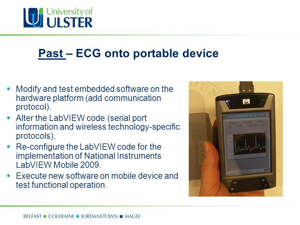 Modify and test embedded software on the hardware platform (add communication protocol).