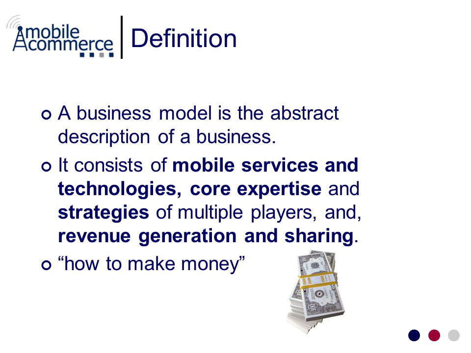Definition A business model is the abstract description of a business.