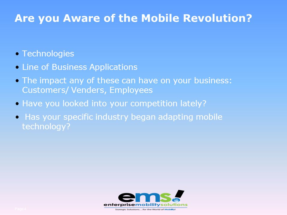 Page 5 Are you Prepared for Mobile Technology.Do you use mobile devices and solutions today.