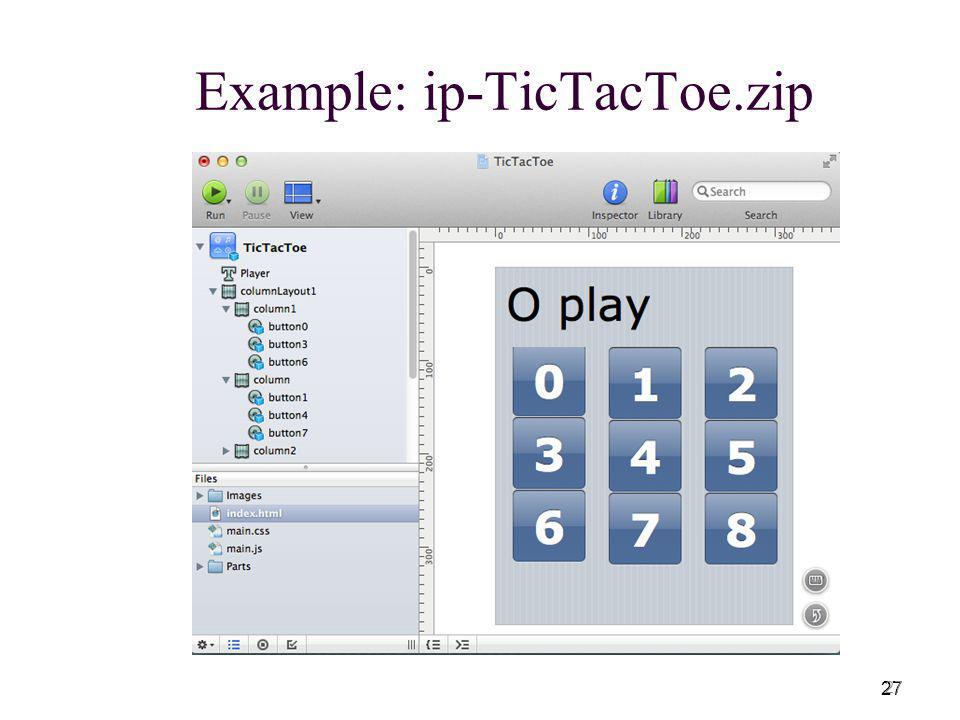 27 Example: ip-TicTacToe.zip 27