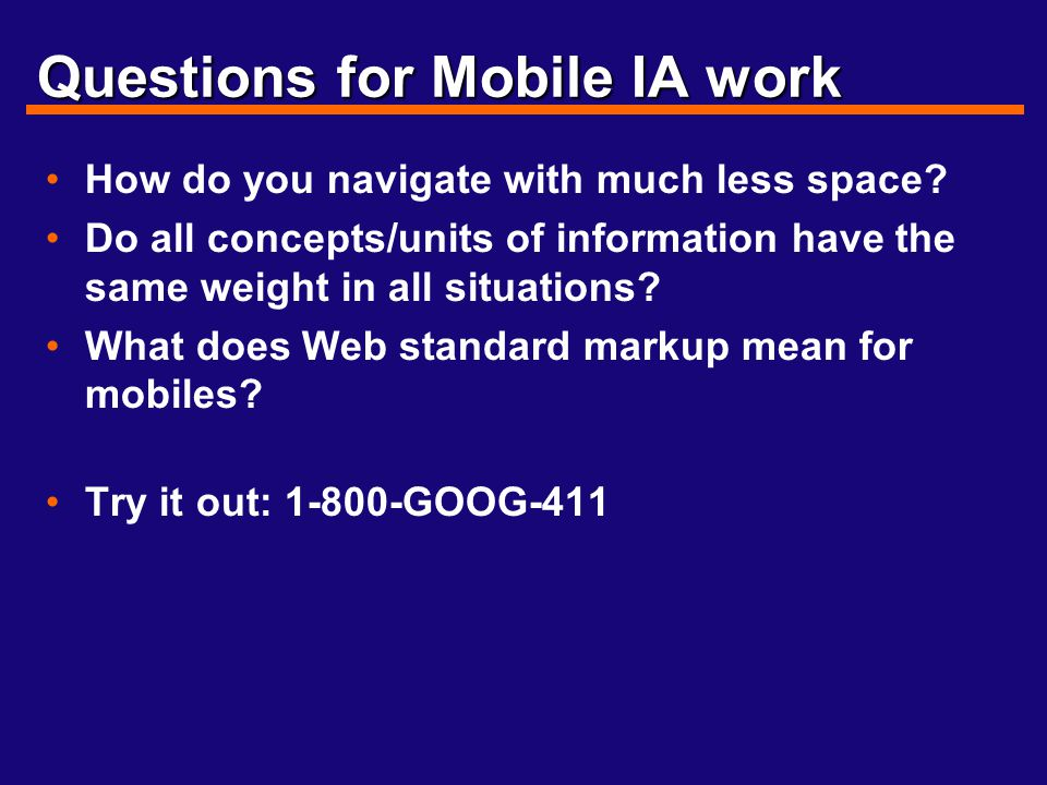 Questions for Mobile IA work How do you navigate with much less space.