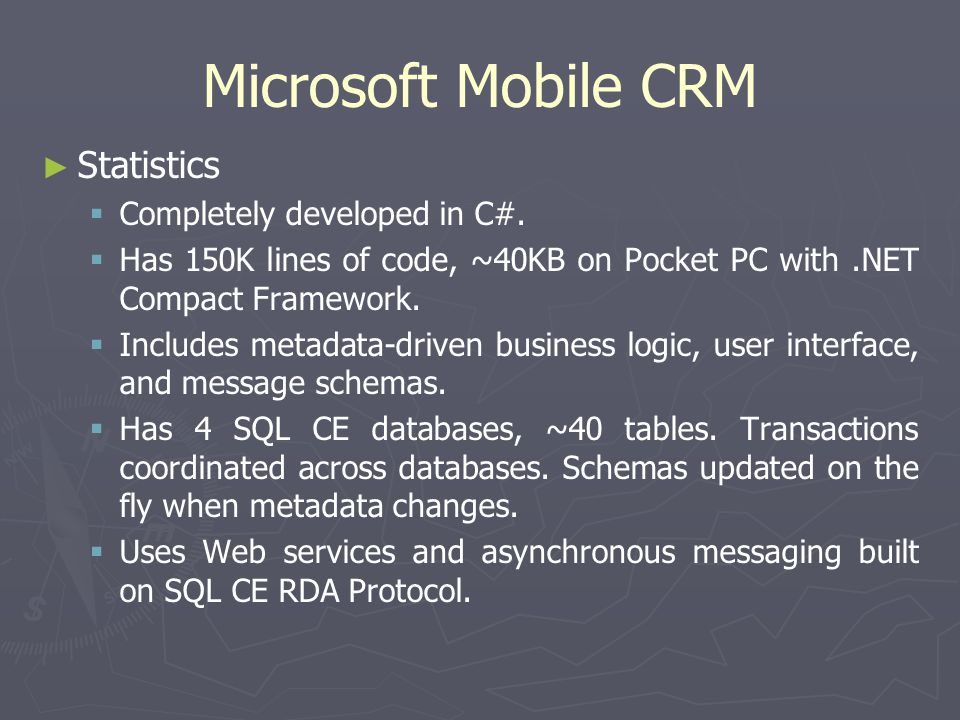 Microsoft Mobile CRM Statistics Completely developed in C#.