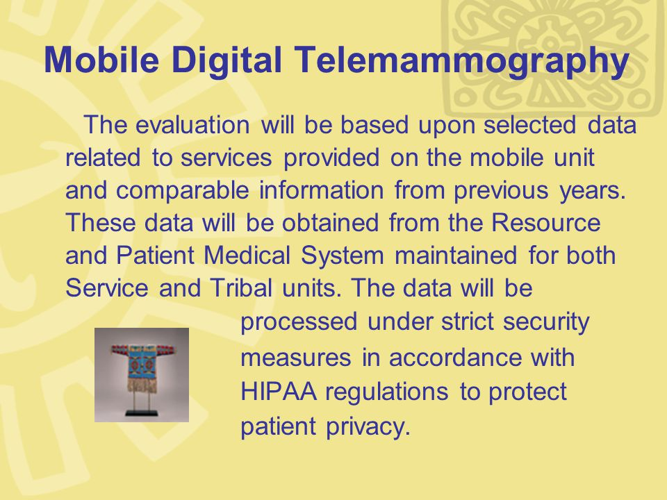 Mobile Digital Telemammography The evaluation will be based upon selected data related to services provided on the mobile unit and comparable information from previous years.