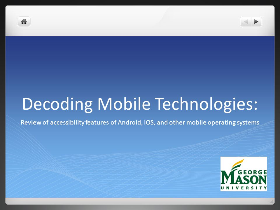 Decoding Mobile Technologies: Review of accessibility features of Android, iOS, and other mobile operating systems