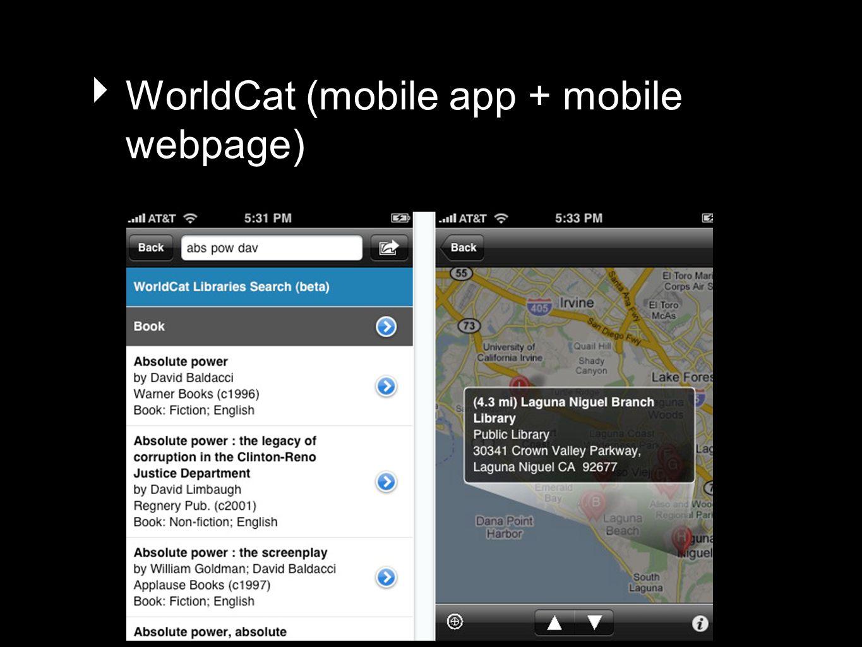 WorldCat (mobile app + mobile webpage)