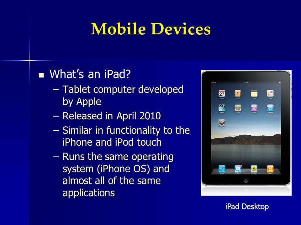Whats an iPad.