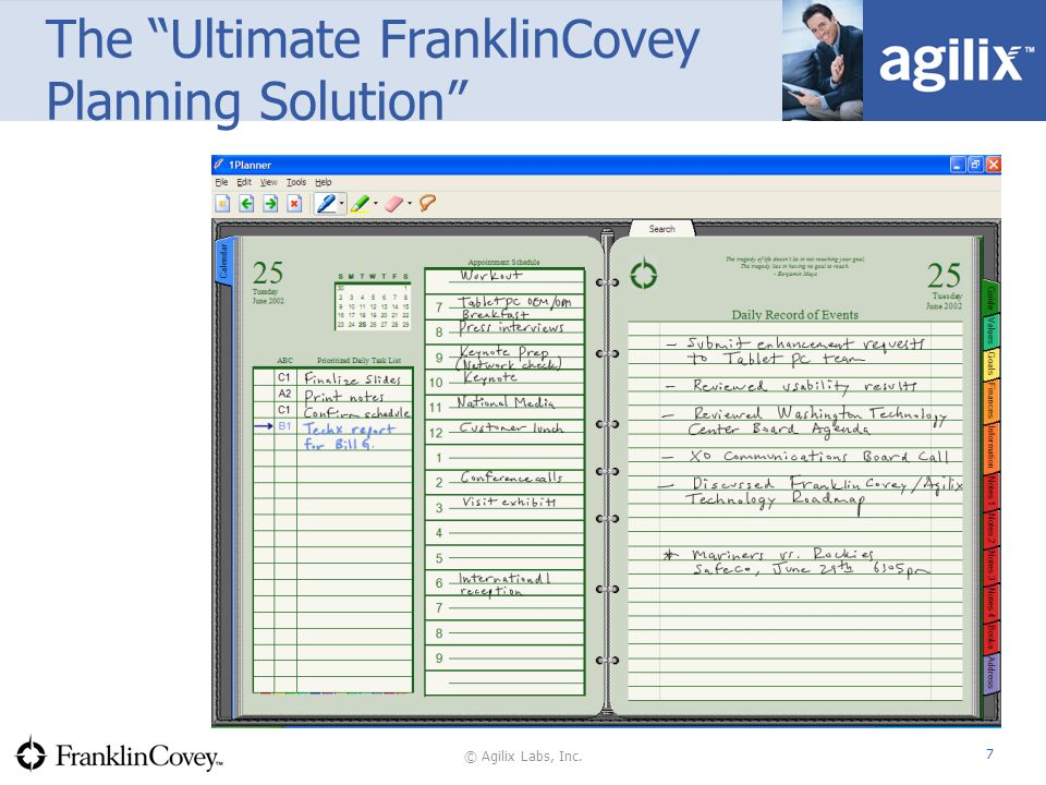© Agilix Labs, Inc. 7 The Ultimate FranklinCovey Planning Solution