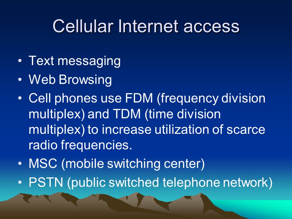 Cellular Internet access Text messaging Web Browsing Cell phones use FDM (frequency division multiplex) and TDM (time division multiplex) to increase utilization of scarce radio frequencies.