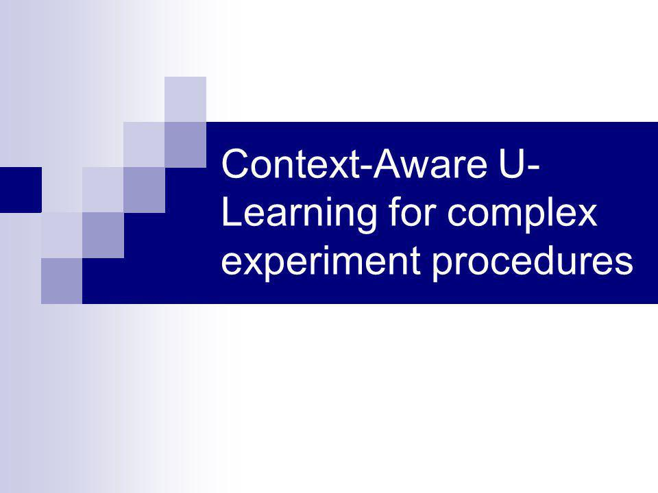 Context-Aware U- Learning for complex experiment procedures