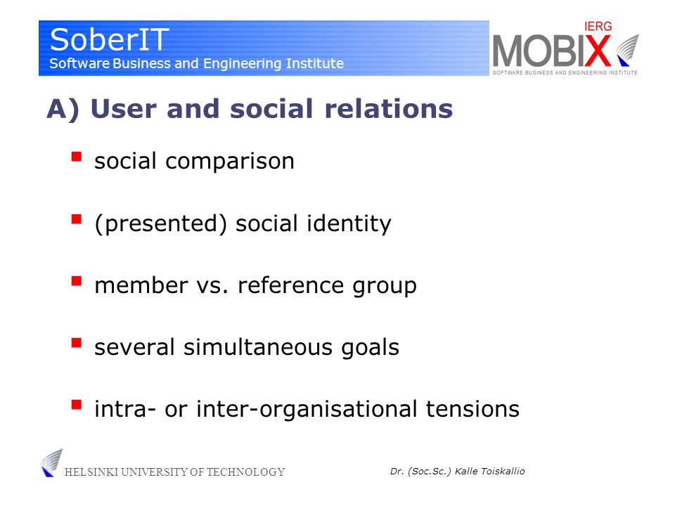 SoberIT Software Business and Engineering Institute HELSINKI UNIVERSITY OF TECHNOLOGY Dr.