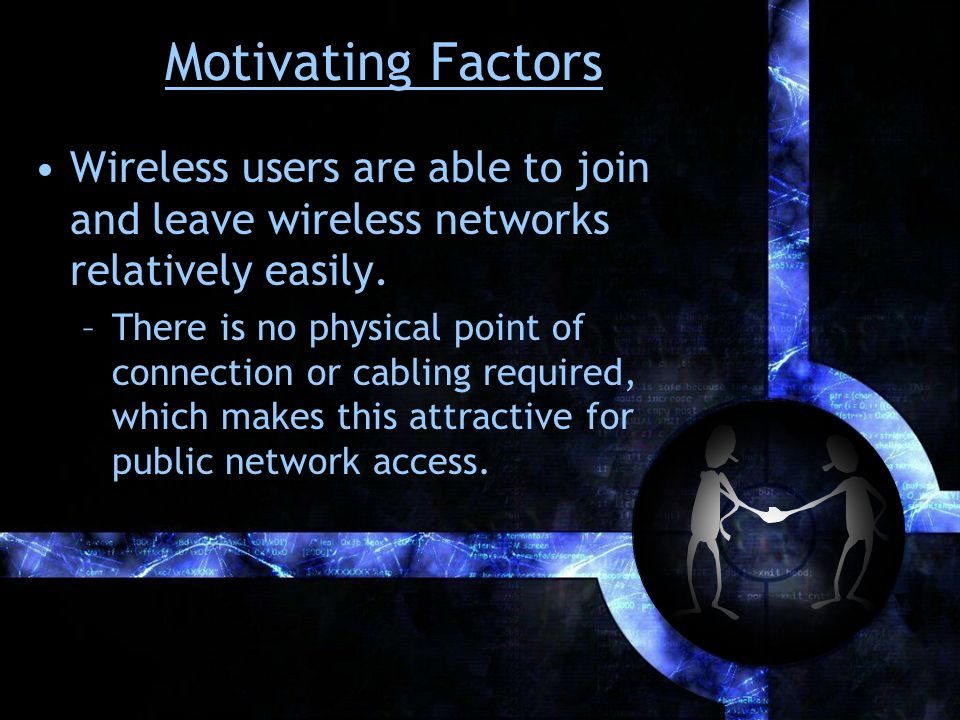 Mobile and Wireless Technology Wireless local area networks: –IEEE 802.11 standards (802.11a, 802.11b, 802.11g, etc.) for true wireless local area network access.