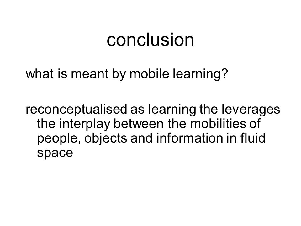 conclusion what is meant by mobile learning.