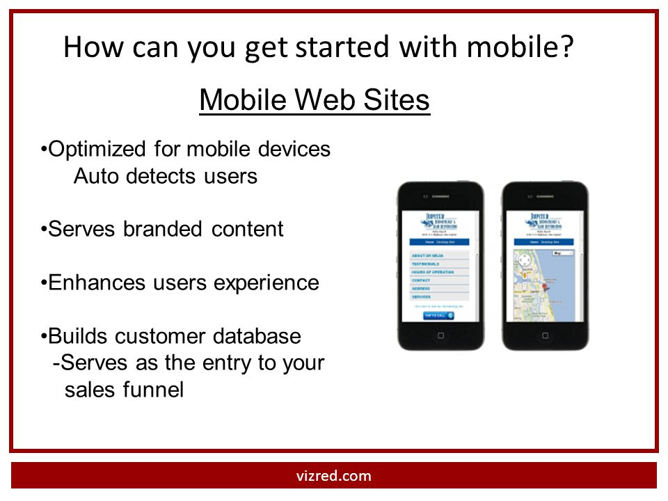 vizred.com How can you get started with mobile.