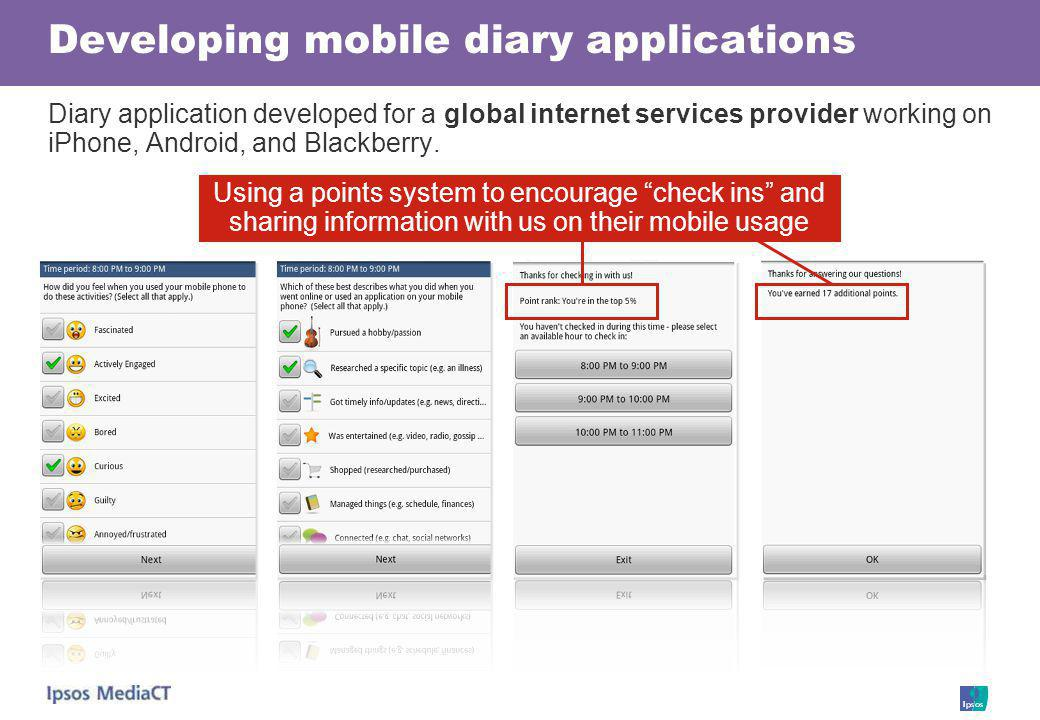 Developing mobile diary applications Diary application developed for a global internet services provider working on iPhone, Android, and Blackberry.