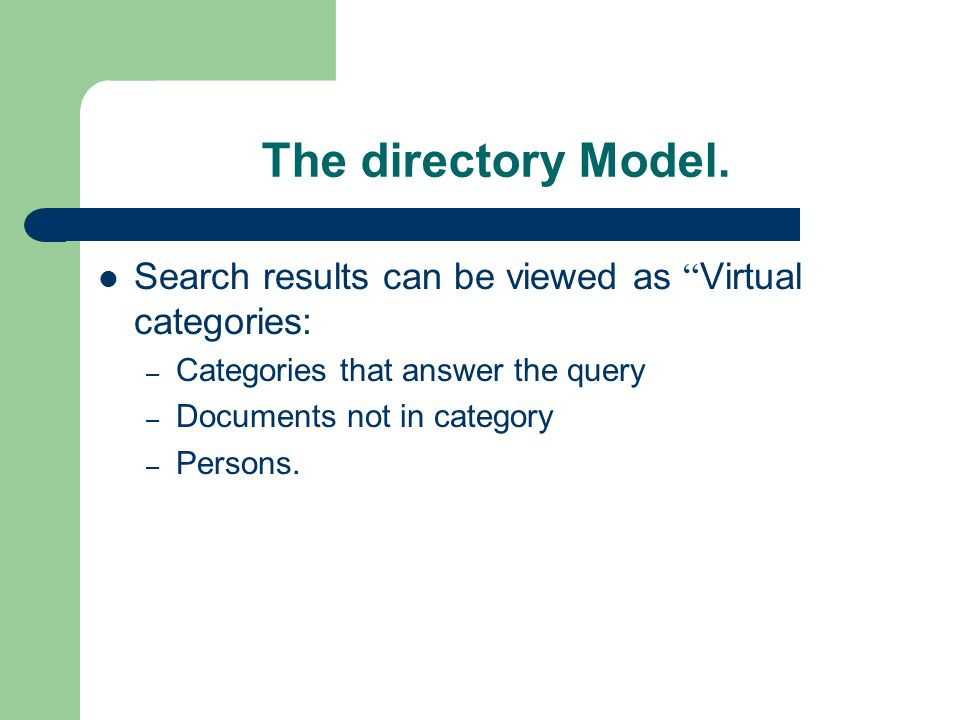 The directory Model. The search in Directory Model.