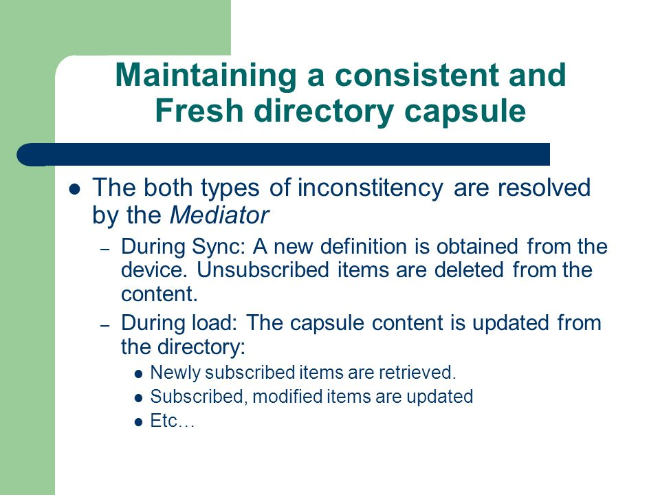 Maintaining a consistent and Fresh directory capsule