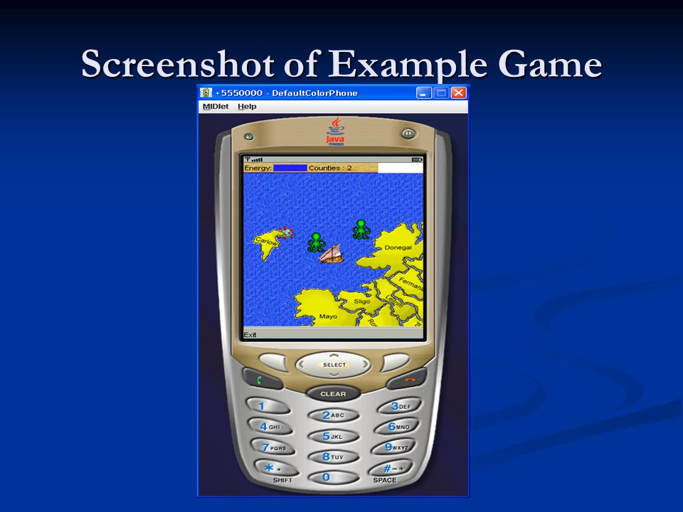 Deployment The example game was deployed to 3 leading phone manufacturers: The example game was deployed to 3 leading phone manufacturers: - Motorola, Sony Ericsson, Nokia 2 successful remote deployments: 2 successful remote deployments: - Via SD memory card, - USB cable Not all attempts at deployment were successful Not all attempts at deployment were successful