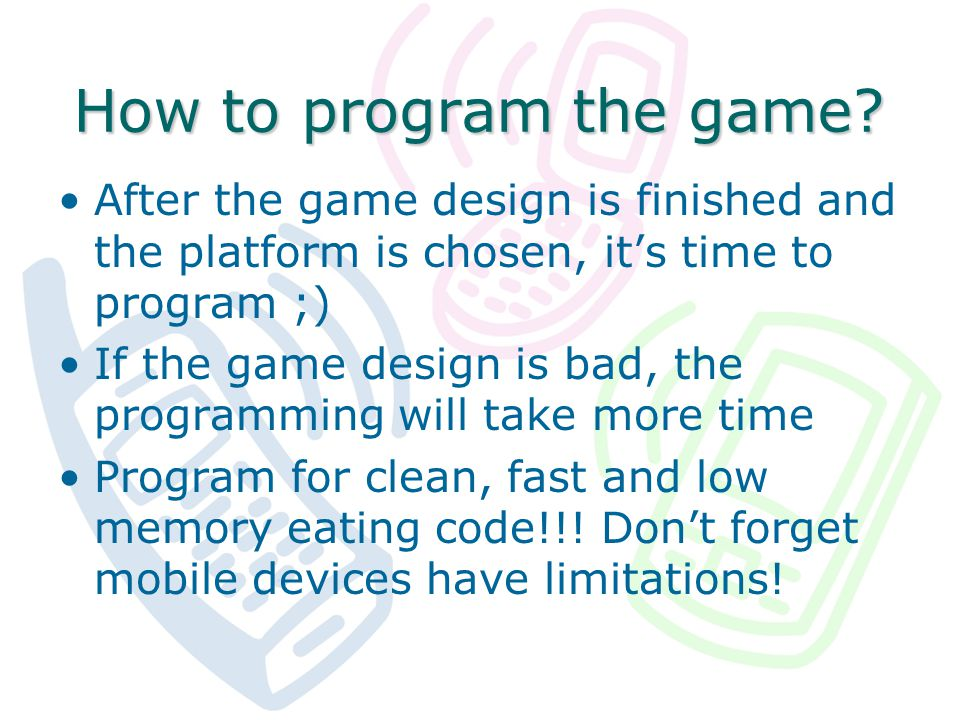 How to program the game.