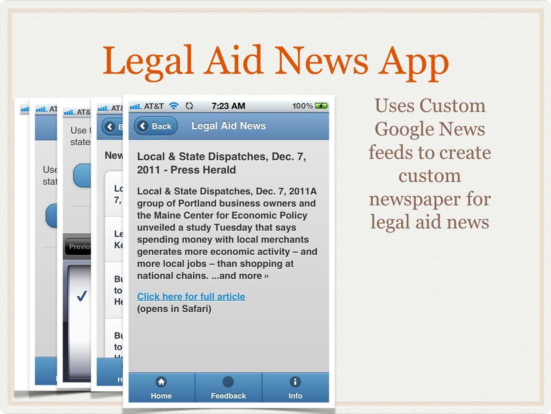 Legal Aid News App Uses Custom Google News feeds to create custom newspaper for legal aid news