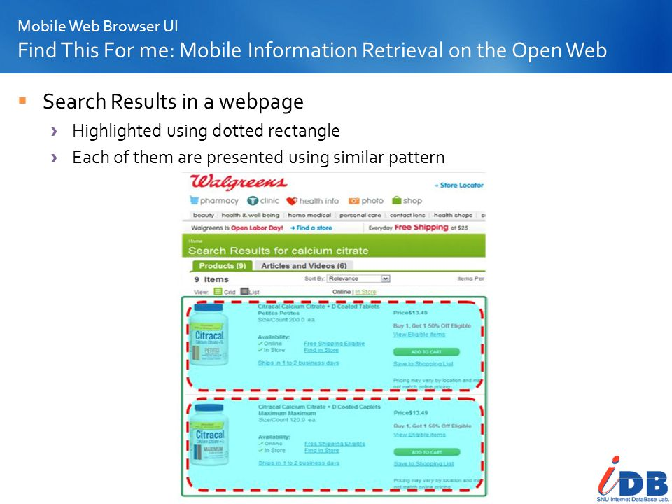 Mobile Web Browser UI Find This For me: Mobile Information Retrieval on the Open Web Search Results in a webpage Highlighted using dotted rectangle Ea