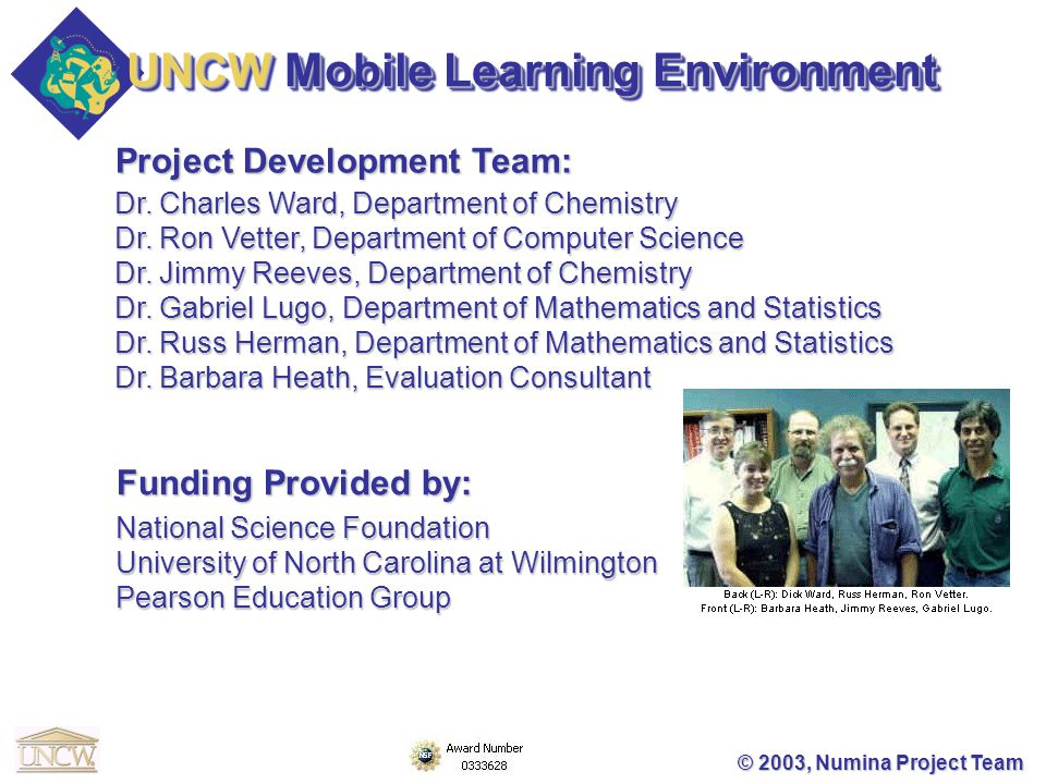 Project Development Team: © 2003, Numina Project Team Dr.