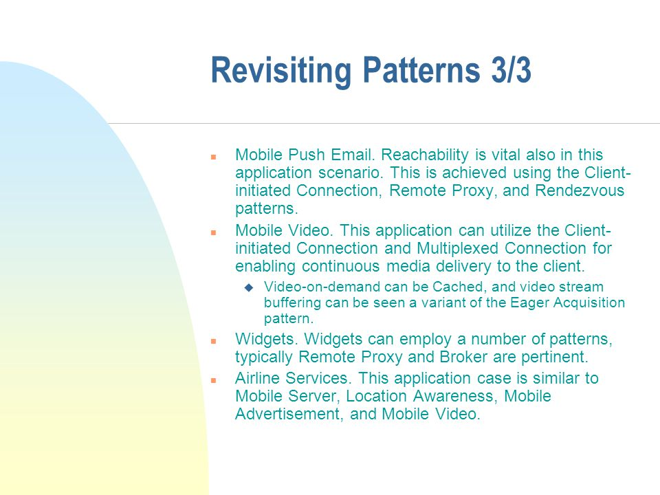 Revisiting Patterns 3/3 n Mobile Push Email.