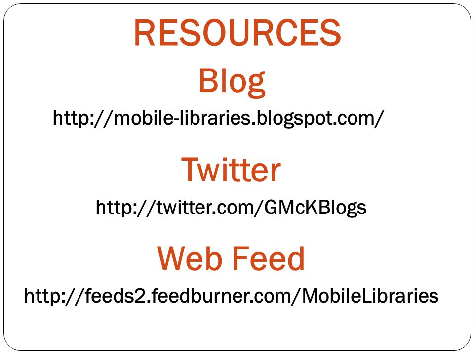 RESOURCES Blog   Twitter   Web Feed