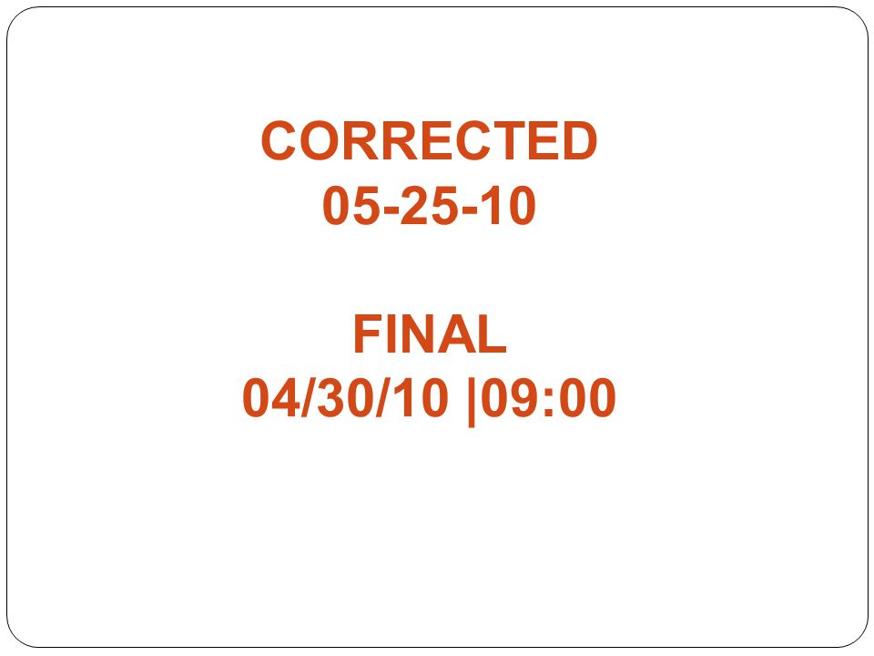 CORRECTED FINAL 04/30/10 |09:00