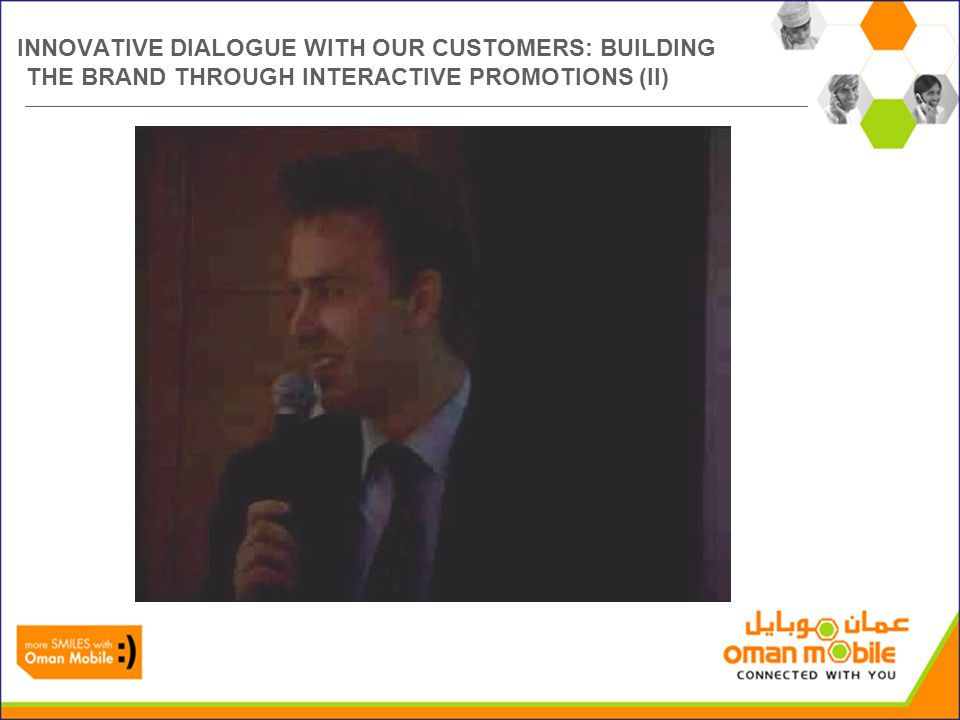 INNOVATIVE DIALOGUE WITH OUR CUSTOMERS: BUILDING THE BRAND THROUGH INTERACTIVE PROMOTIONS (II)