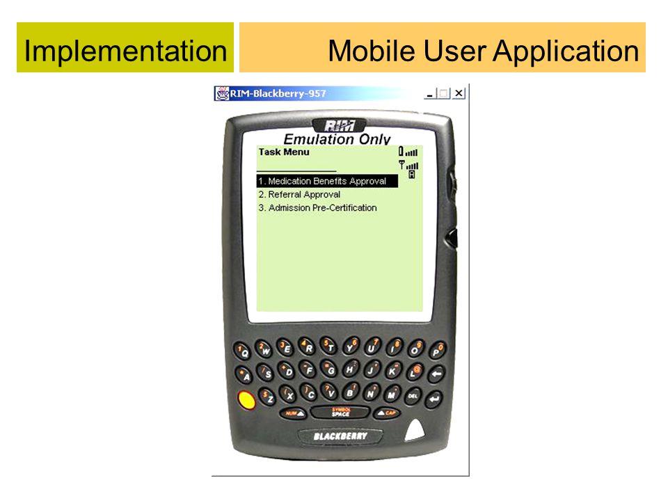 ImplementationMobile User Application