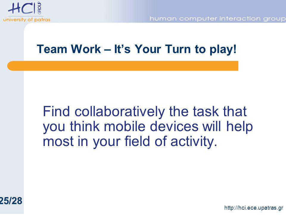 Team Work – Its Your Turn to play.