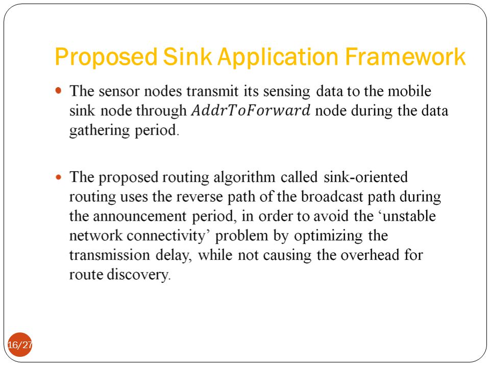 Proposed Sink Application Framework 16/27