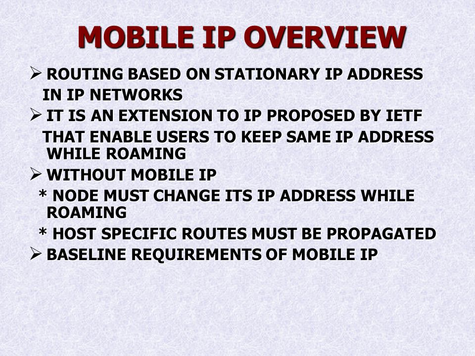 PROBLEMS WITH MOBILE IPV4 ROUTING INEFFICIENCIES ROUTING INEFFICIENCIES SECURITY ISSUES SECURITY ISSUES INGRESS FILTERING INGRESS FILTERING COMPETITION FROM OTHER PROTOCOLS COMPETITION FROM OTHER PROTOCOLS TRIANGULAR ROUTING TRIANGULAR ROUTING CONGESTION CONGESTION