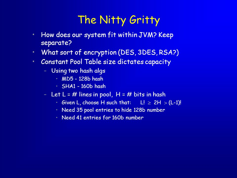 The Nitty Gritty How does our system fit within JVM.