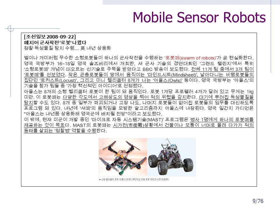 Mobile Sensor Robots 9/76 [ 2008-09-22] · … (swarm of robots) .