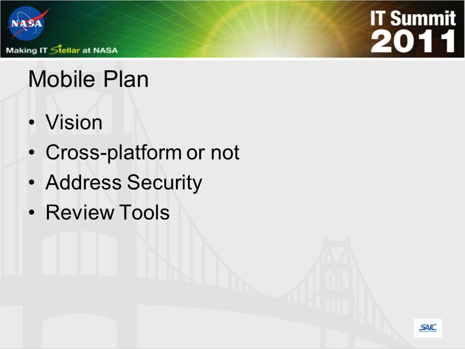 Mobile Plan Vision Cross-platform or not Address Security Review Tools