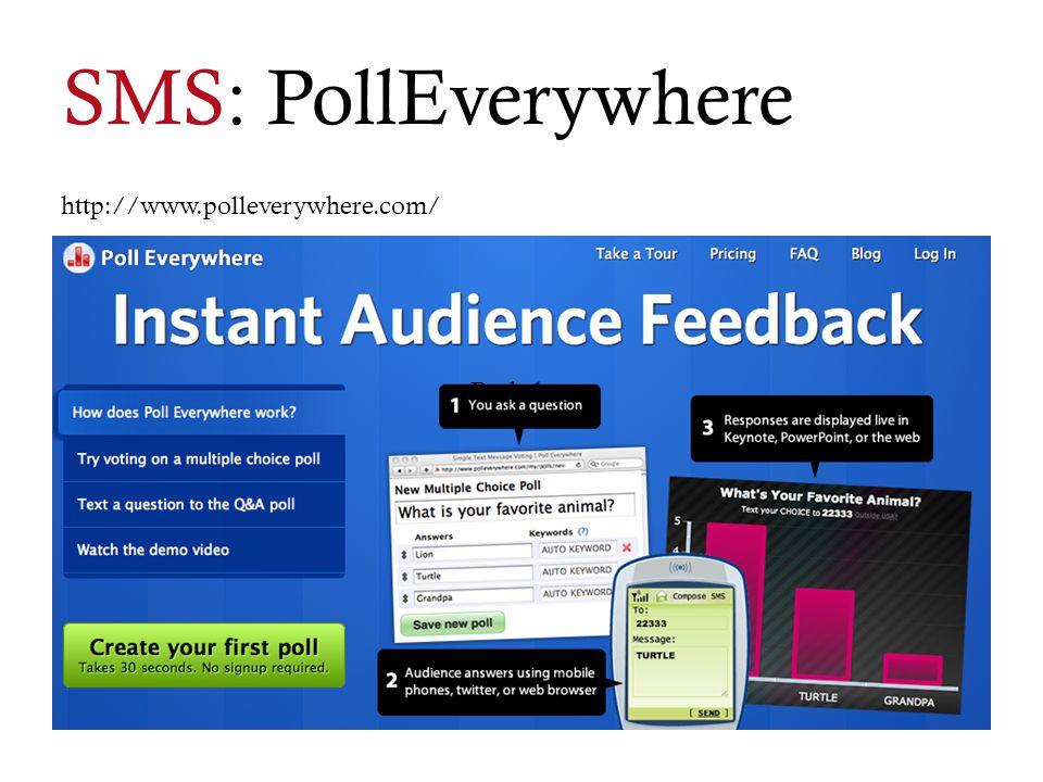 Berkeley SMS: PollEverywhere http://www.polleverywhere.com/
