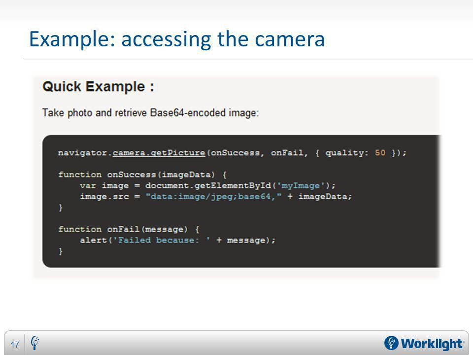 Example: accessing the camera 17