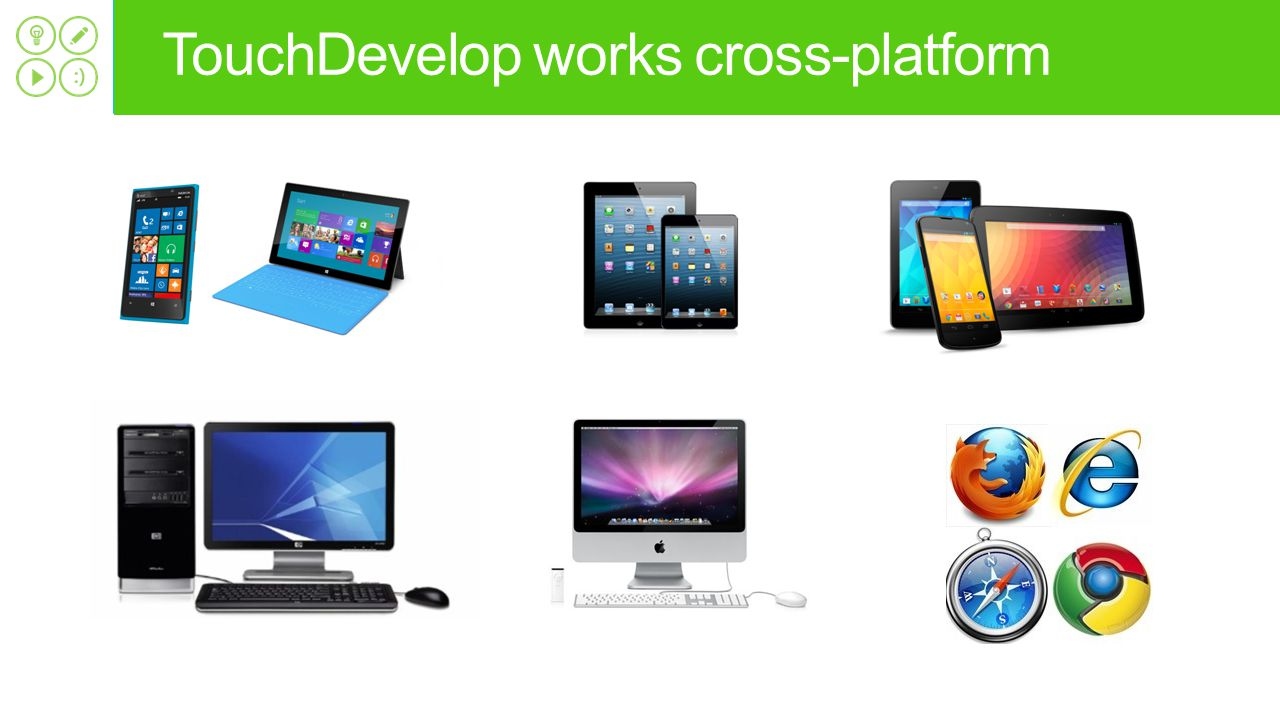 TouchDevelop works cross-platform