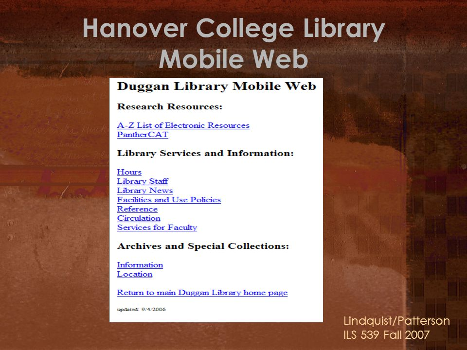 Hanover College Library Mobile Web Lindquist/Patterson ILS 539 Fall 2007