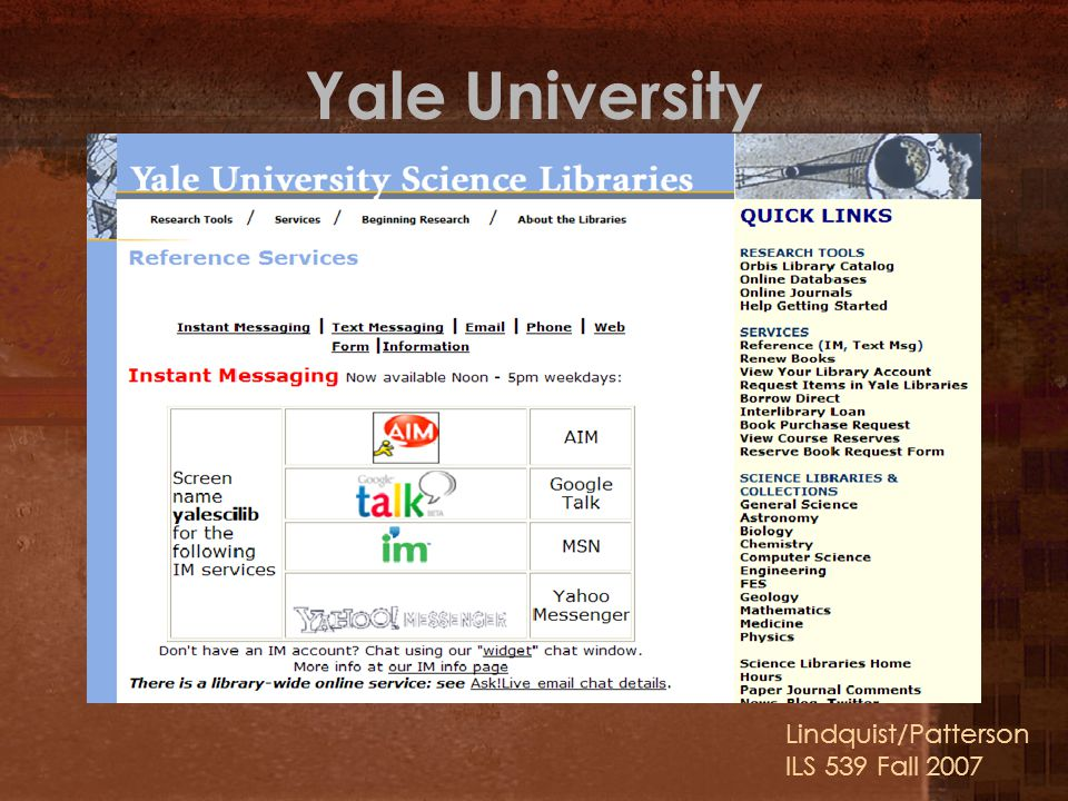 Yale University Lindquist/Patterson ILS 539 Fall 2007