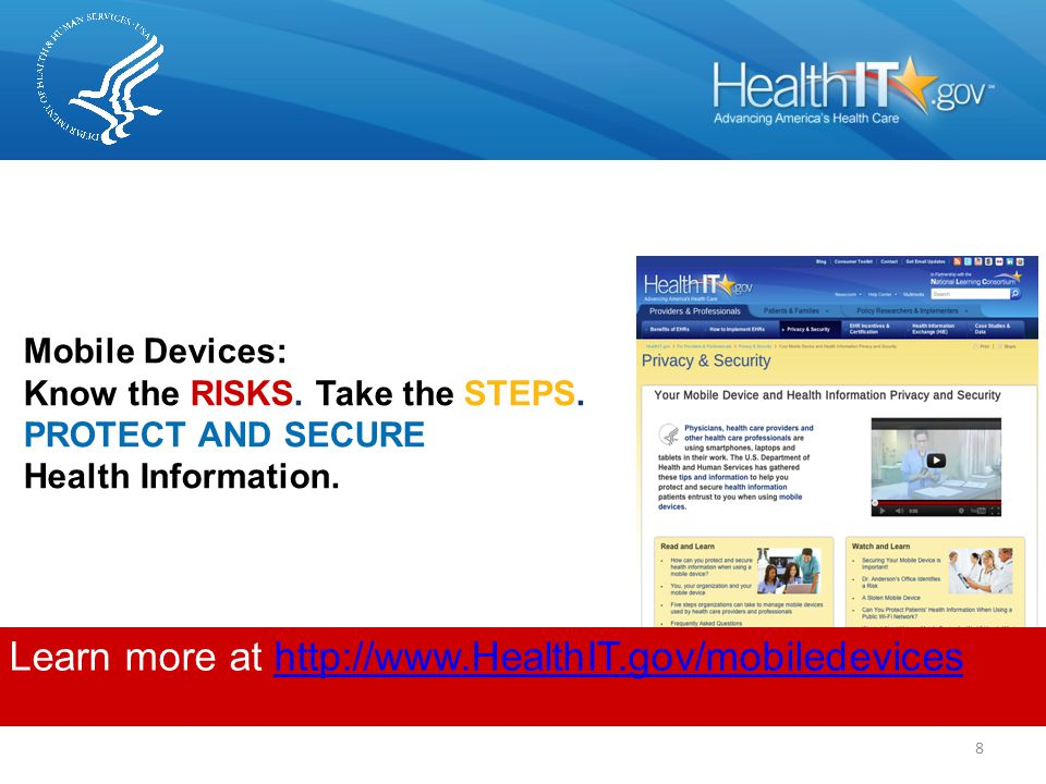 Mobile Devices: Know the RISKS. Take the STEPS. PROTECT AND SECURE Health Information.