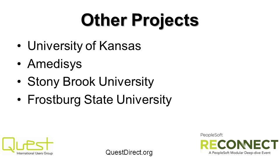 QuestDirect.org Other Projects University of Kansas Amedisys Stony Brook University Frostburg State University